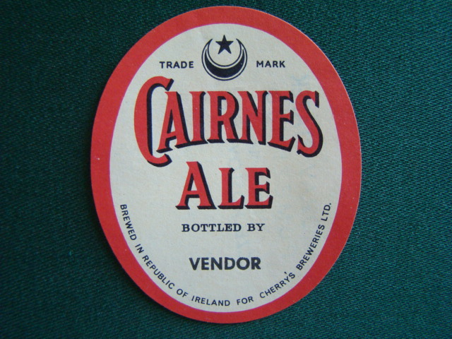Cairnes Ale - Bottled By Vendor - Brewed in Republic of Ireland For CHerrys Breweries LTD.